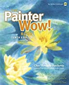 Painter Wow! Book, The (10th Edition) by…