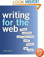 Writing for the Web: Creating Compelling Web Content Using Words, Pictures, and Sound