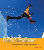 Adventure Sports Photography: Creating…
