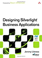Designing Silverlight Business Applications:…