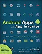 Android Apps with App Inventor: The Fast and…