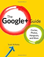 The Google Guide: Circles, Photos, and…
