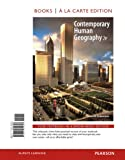 Rubenstein, James M.: Contemporary Human Geography, Books a la Carte Plus MasteringGeography with eText -- Access Card Package (2nd Edition)