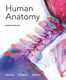 Marieb, Elaine N.: Human Anatomy Plus MasteringA&P with eText -- Access Card Package (7th Edition)