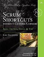 Scrum Shortcuts without Cutting Corners:…