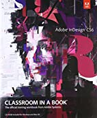 Adobe InDesign CS6 Classroom in a Book by…