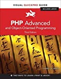 Ullman, Larry: PHP Advanced and Object-Oriented Programming: Visual QuickPro Guide (3rd Edition)