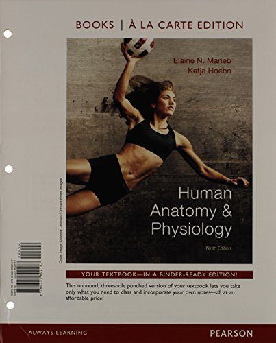 human-anatomy-physiology-books-a-la-carte-edition-and-new-masteringap-with-pearson-etext