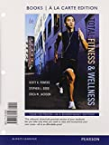 Powers, Scott K.: Total Fitness & Wellness, Books a la Carte Edition (6th Edition)