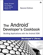 The Android Developer's Cookbook: Building…