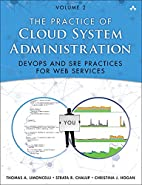The Practice of Cloud System Administration:…