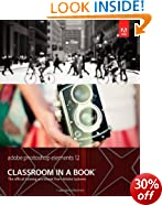 Adobe Photoshop Elements 12 Classroom in a Book (Classroom in a Book (Adobe))