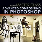 Adobe Master Class: Advanced Compositing in…