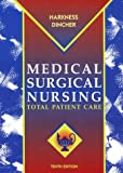 Dincher, Judith R.: Medical-Surgical Nursing: Total Patient Care