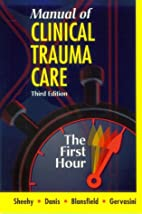 Manual of Clinical Trauma Care: The First…
