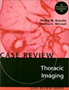 Thoracic Imaging: Case Review by Phillip M.…