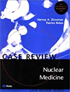 Nuclear Medicine Case Review by Harvey A.…