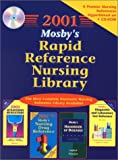 Mosby: Mosby's 2001 Rapid Reference Nursing Library (CD-ROM for Windows)