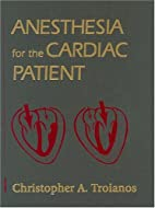 Anesthesia for the Cardiac Patient by…