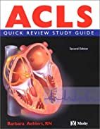 ACLS Quick Review Study Guide, Second…