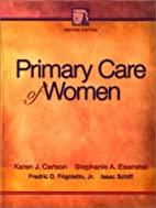 Primary Care of Women by Karen J. Carlson