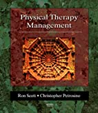 Physical Therapy Management by Ronald W.…