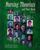 Marriner-Tomey, Ann: Nursing Theorists and Their Work