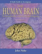 Study Guide to Accompany The Human Brain by…