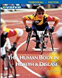Patton, Kevin T.: The Human Body In Health &amp; Disease