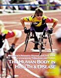 Thibodeau, Gary A.: The Human Body in Health and Disease