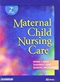 Wong, Donna L.: Maternal Child Nursing Care