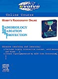 Mosby: Mosby's Radiography Online: Radiobiology and Radiation Protection (User Guide and Access Code), 1e
