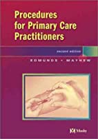 Procedures for the Primary Care Practitioner…