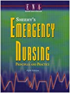 Sheehy's Emergency Nursing by ENA