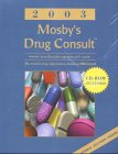 Mosby: Mosby's Drug Consult 2003