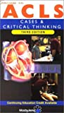 Mosby: Success in ACLS: Cases and Critical Thinking (Video with Booklet) [VHS]