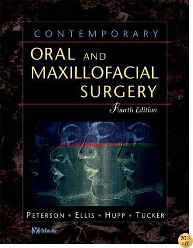 Contemporary Oral and Maxillofacial Surgery, 4e