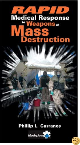 RAPID Medical Response to Weapons of Mass Destruction, 1e