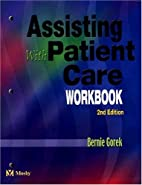 Assisting with Patient Care Workbook by…