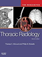 Thoracic Radiology: The Requisites, 2e…