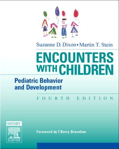 encounters-with-children-pediatric-behavior-and-development-4th-edition