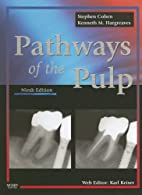Pathways of the pulp by Stephen Cohen