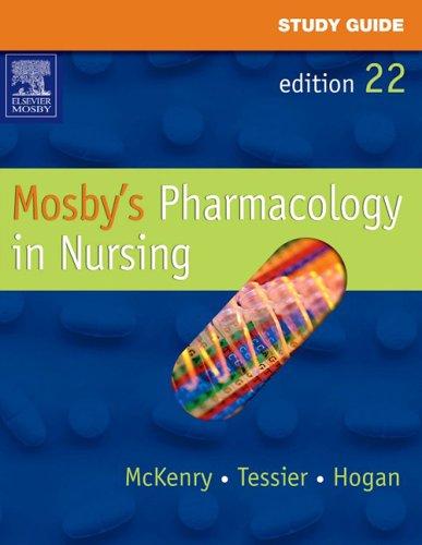 study-guide-for-mosbys-pharmacology-in-nursing-22e
