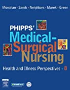 Phipps' Medical-Surgical Nursing: Health and…