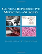 Clinical Reproductive Medicine and Surgery:…