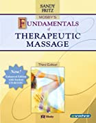 Mosby's Fundamentals of Therapeutic Massage…
