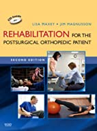 Rehabilitation for the Postsurgical…