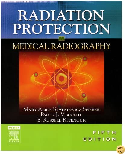 TRadiation Protection in Medical Radiography, 5e