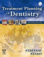 Treatment Planning in Dentistry, 2e by…