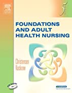 Foundations and Adult Health Nursing by…